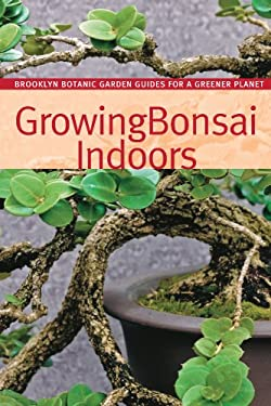 Growing Bonsai Indoors 9781889538792