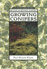 Growing Conifers 9781889538020