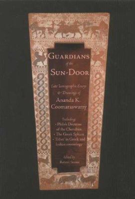 Guardians of the Sundoor: Late Iconographic Essays 9781887752596