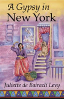 A Gypsy in New York 9781888123081