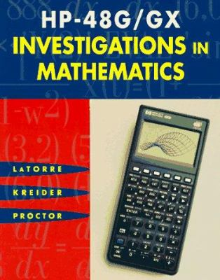 HP-48g/Gx Investigations in Mathematics [With Disk] 9781886801233