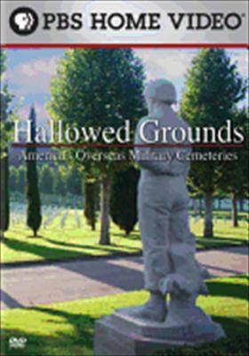 Hallowed Grounds: America's Overseas Military Cemeteries