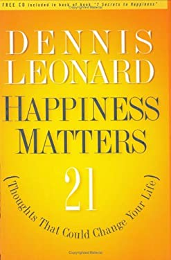 Happiness Matters!: 21 Thoughts That Could Change Your Life [With CD] 9781880809631