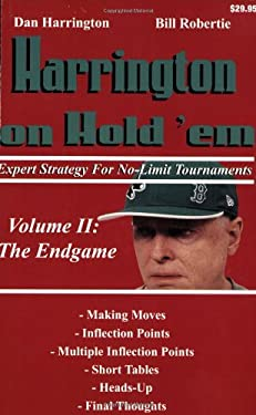 Harrington on Hold 'em: Expert Strategy for No-Limit Tournaments; Volume II: The Endgame 9781880685358