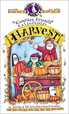 Harvest: A Bounty of Fall Festivities & Favorite Recipes! 9781888052374