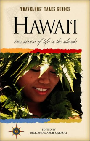 Hawai'i: True Stories of the Island Spirit 9781885211354