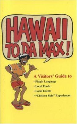 Hawaii to Da Max