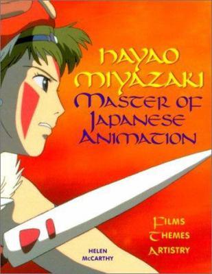 Hayao Miyazaki: Master of Japanese Animation