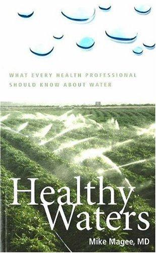 Healthy Waters 9781889793160