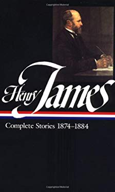 Henry James: Complete Stories 1874-1884 9781883011635