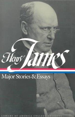 Henry James: Major Stories & Essays