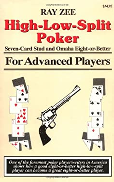 High-Low-Split Poker, Seven-Card Stud and Omaha Eight-Or-Better for Advanced Players 9781880685105