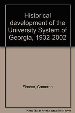 Historical development of the University System of Georgia, 1932-2002