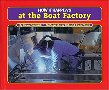 How It Happens at the Boat Factory 9781881508908