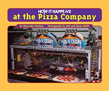 How It Happens at the Pizza Factory 9781881508984
