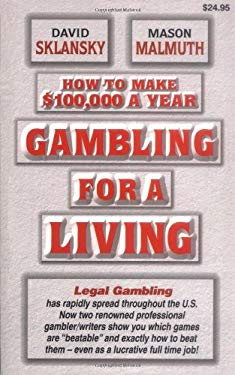 How to Make $100,000 a Year Gambling for a Living 9781880685167