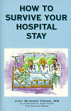 How to Survive Your Hospital Stay 9781889198026