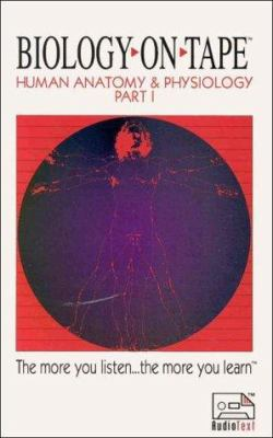 Human Anatomy & Physiology: Part 1 (Audiocassette) 9781884612046