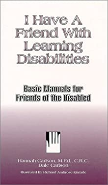 I Have a Friend with Learning Disabilities 9781884158124