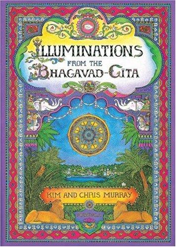 Illuminations from the Bhagavad Gita 9781886069213