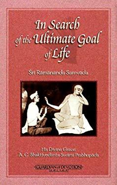 In Search Ultimate Goal Li: Sri Ramananda Samvada 9781886069046