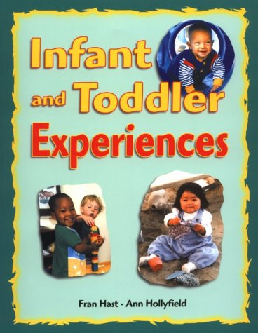 Infant and Toddler Experiences 9781884834578
