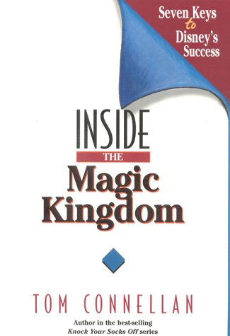 Inside the Magic Kingdom 9781885167231