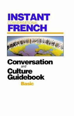 Instant Conversational French: Basic [With Book] 9781886463288