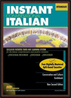 Instant Conversational Italian: Intermediate [With Book]