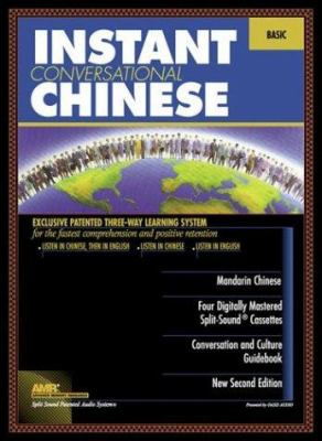 Instant Conversational Mandarin Chinese: Basic [With Book]