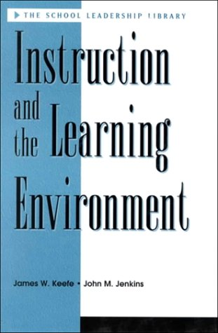 Instruction and the Learning Environment 9781883001285