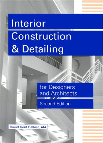 Interior Construction and Detailing for Designers and Architects 9781888577785
