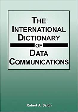 International Dictionary of Data Communications 9781888998283