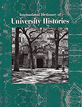 International Dictionary of University Histories 9781884964237