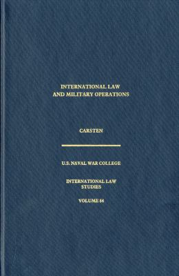International Law and Military Operations 9781884733550