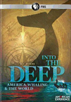 Into the Deep: America, Whaling and the World