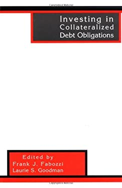 Investing in Collateralized Debt Obligations 9781883249908