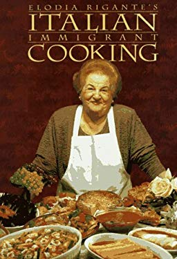 Italian Immigrant Cooking 9781885440020
