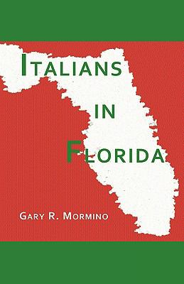 Italians in Florida 9781884419973