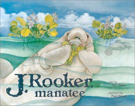 J. Rooker, Manatee 9781885904294