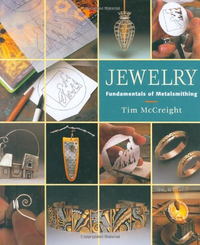 Jewelry: Fundamentals of Metalsmithing 9781880140291