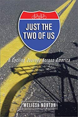 Just the Two of Us: A Cycling Journey Across America 9781886284678