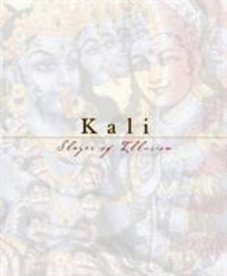 Kali: Slayer of Illusion 9781886069886