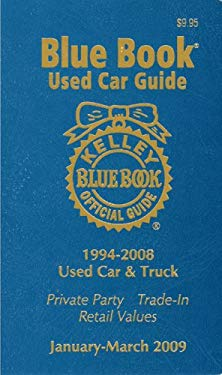 Kelley Blue Book Used Car Guide 1994-2008 Models: Consumer Edition 9781883392758