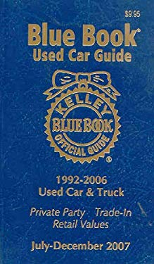 Kelley Blue Book Used Car Guide: Consumer Edition: 1992-2006 Models 9781883392666
