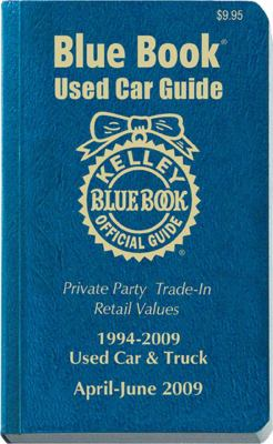 Kelley Blue Book Used Car Guide, Consumer Edition: April-June 2009 9781883392932