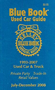 Kelley Blue Book Used Car Guide, July-December 2008: Consumer Edition: 1993-2007 Models 9781883392727