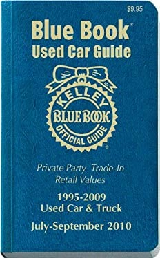 Kelley Blue Book Used Car Guide: 1995-2009 Models, Consumer Edition 9781883392840