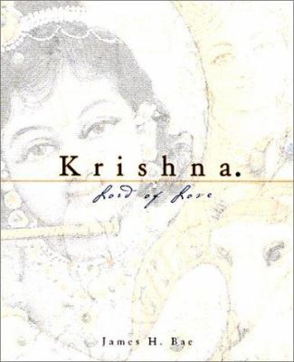 Krishna: Lord of Love 9781886069947