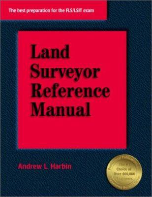 Land Surveyor Reference Manual 9781888577501